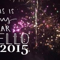 Hello 2015...