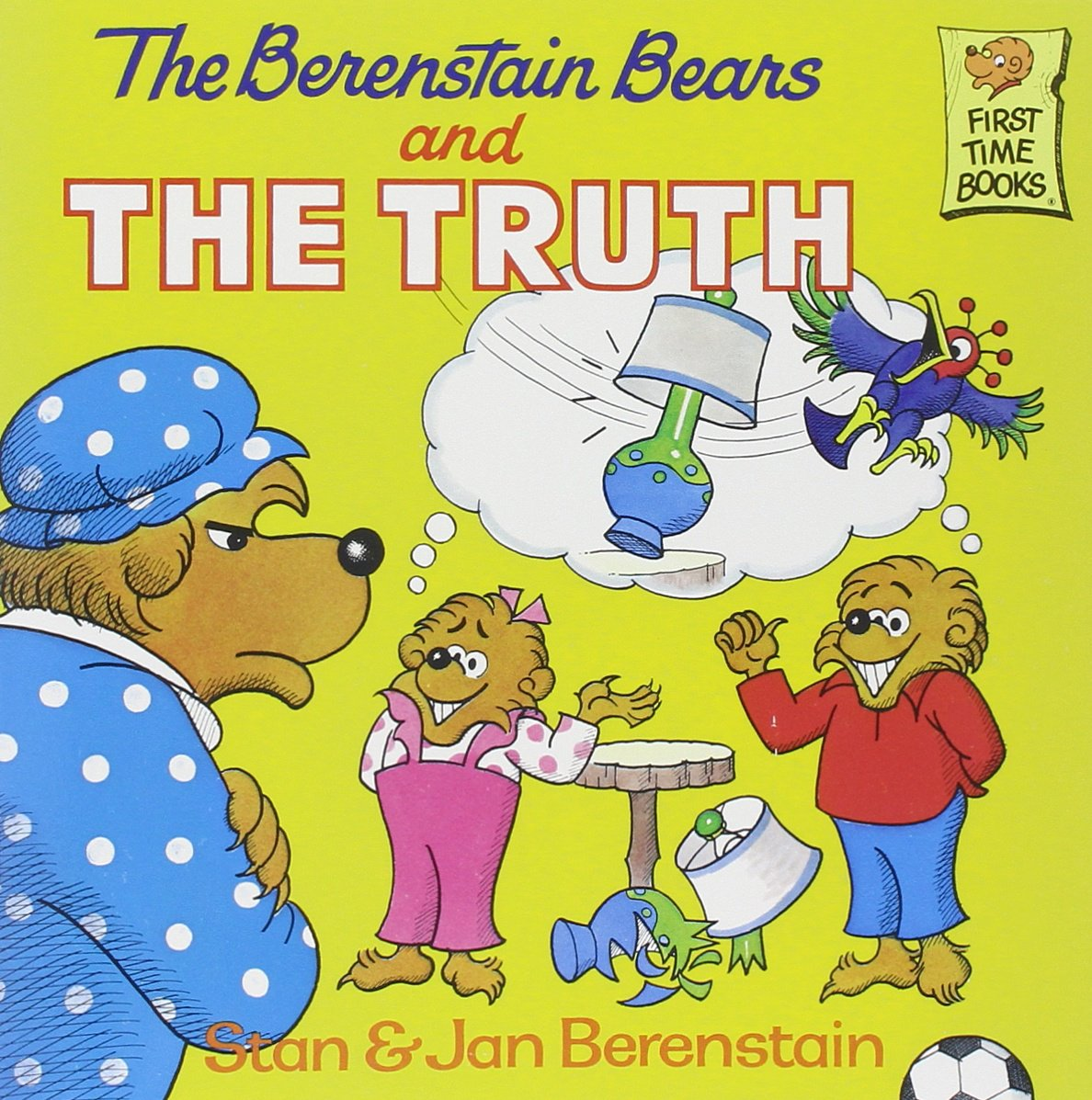 Berenstain Bears Tell The Truth It S Always Been