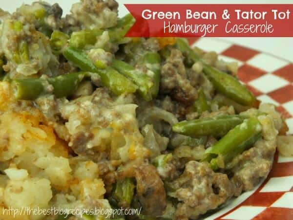 Green Bean & Tator Top Hamburger Casserole | The Best Blog Recipes Casserole Recipe Round Up