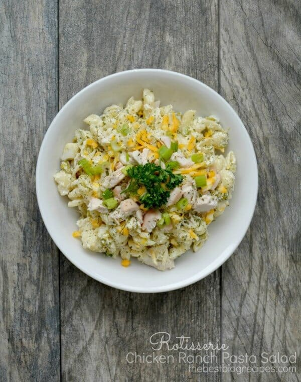 Rotisserie Chicken Ranch Pasta Salad | The Best Blog Recipes