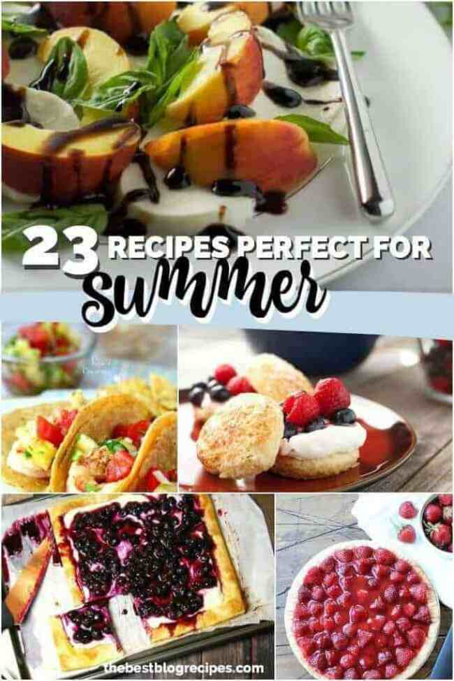23 Summer Recipes