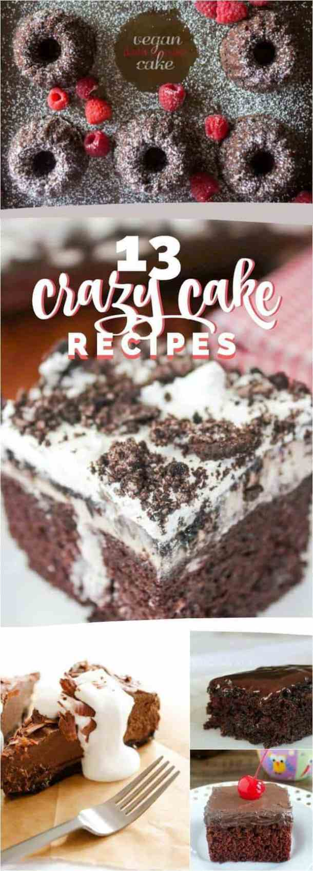 13 Crazy Awesome Crazy Cake Recipes