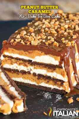 Peanut Butter Caramel No-Bake IceBox Cake