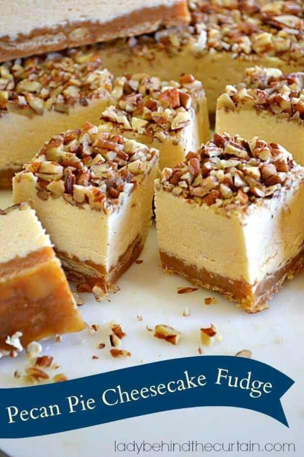 Pecan Pie Cheesecake Fudge -- Part of Fun and Festive Christmas Desserts