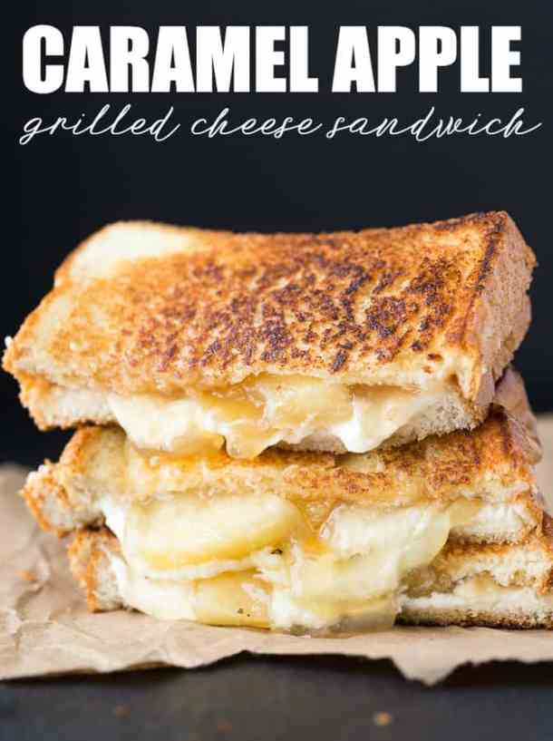 20 Caramel Apple Grilled Cheese Sandwich