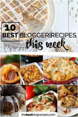 10 Best Blogger Recipes This Week: November 22