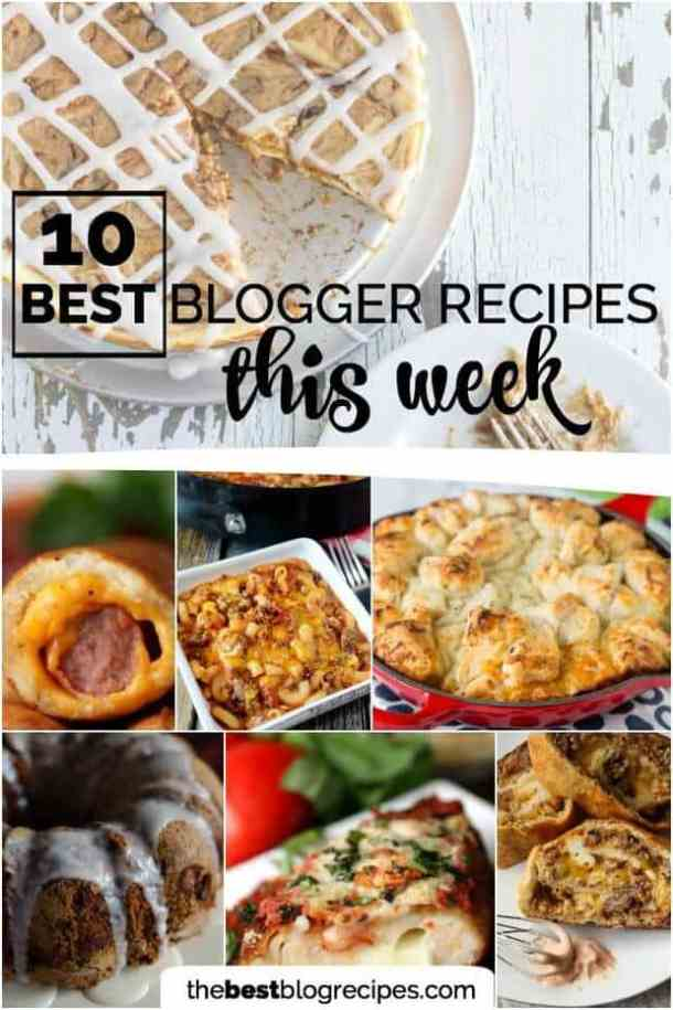 Best Blogger Recipes This Week