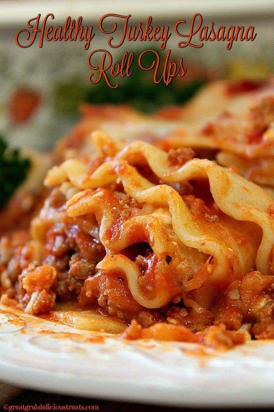 Healthy Turkey Lasagna Roll Ups