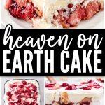 Heaven on Earth Cake