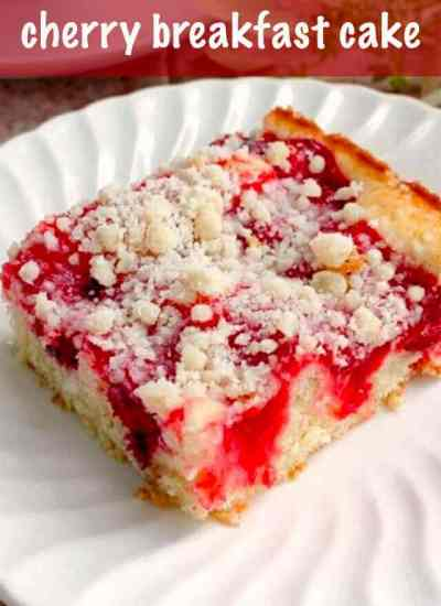 Cherry Breakfast Cake with Crumb Topping