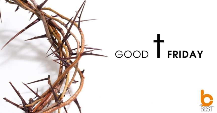 19 เมษายน วันศุกร์ประเสิร์ฐ Good Friday