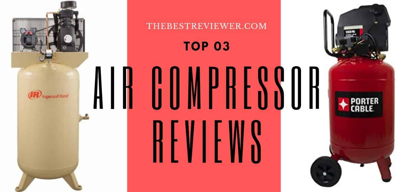 Top 4 Air Compressor Reviews and buying guide for USA (Jan