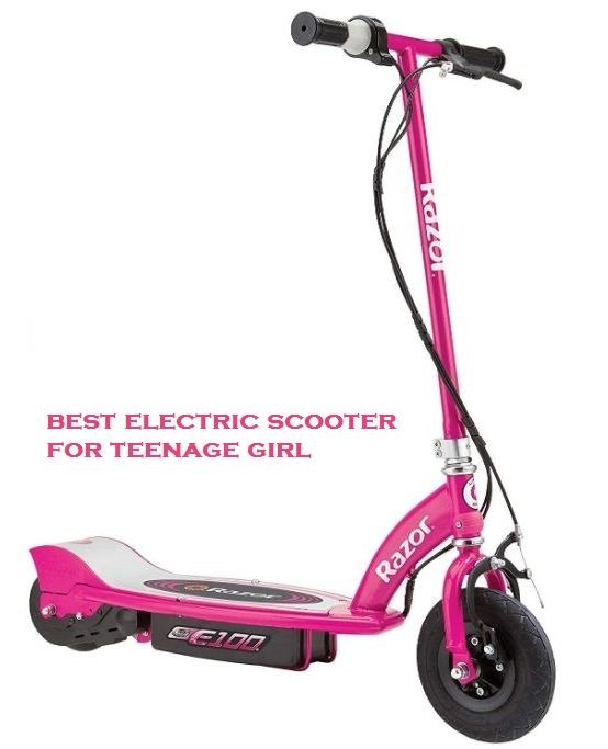 best electric scooter for teenage girl