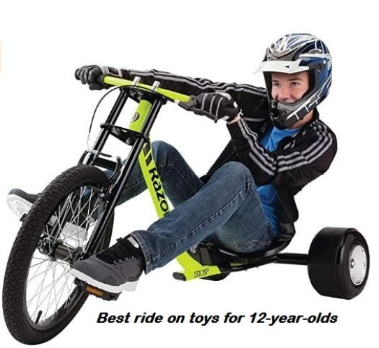 best ride on toys for 12-year-oldsbest ride on toys for 12-year-olds
