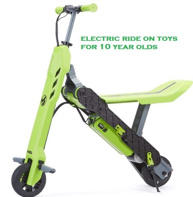 electric ride on toys for 10 year olds