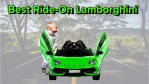 Best Ride-On Lamborghini in 2020