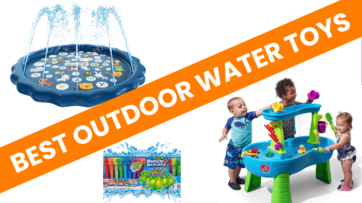 Best Outdoor Water Toys For Toddlers