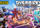 Override 2 – SUPER-MECH MANIA! – Review