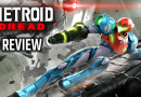 Metroid Dread Review – BRING ON THE FEAR!