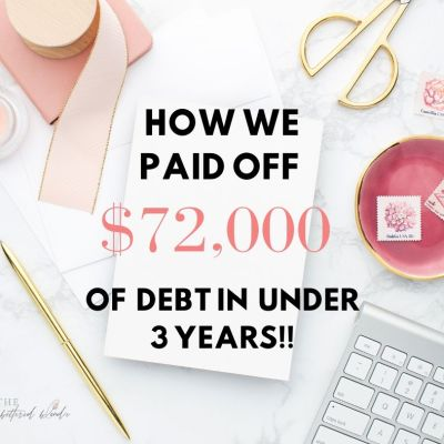 How We Paid Off $72,000 of Debt