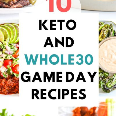 10 Keto & Whole30 Game Day Recipes