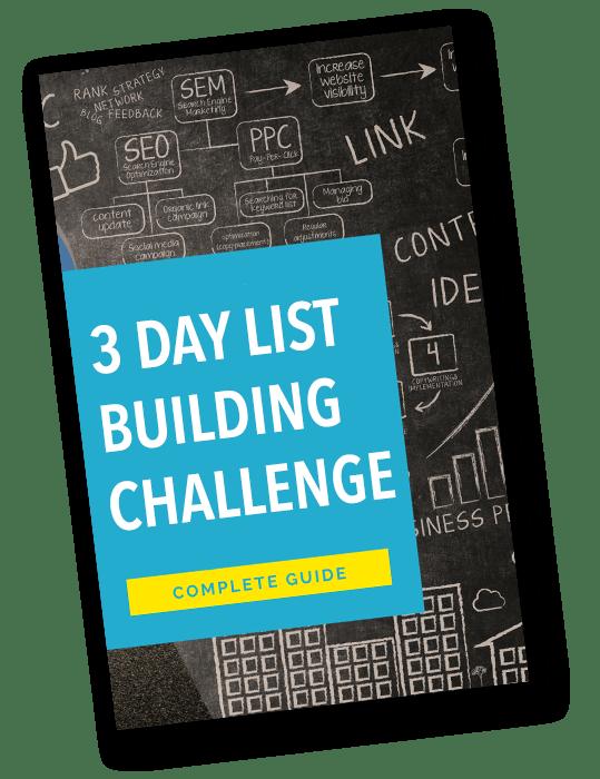3 Day List Building Challenge