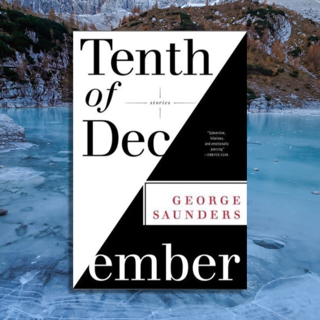 Book Review: Tenth of December by George Saunders