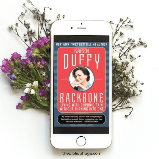 Book Review: Backbone: Living with Chronic Pain Without Turning into One by Karen Duffy
