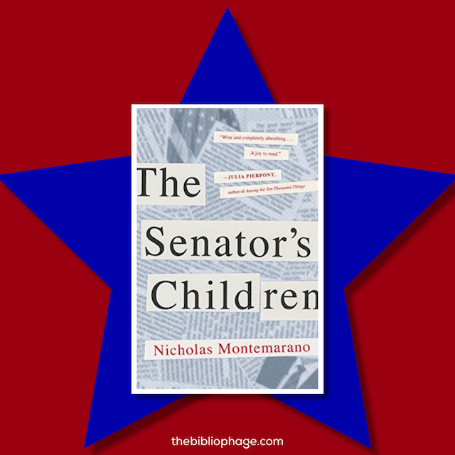 Book Review: The Senator's Children by Nicholas Montemarano