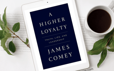 Book Review: A Higher Loyalty by James Comey