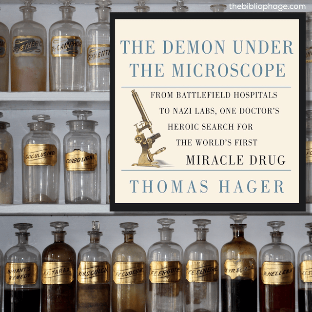 Book Review: The Demon Under the Microscope by Thomas Hager