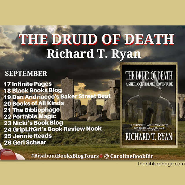 The Druid of Death: A Sherlock Holmes Adventure by Richard T Ryan