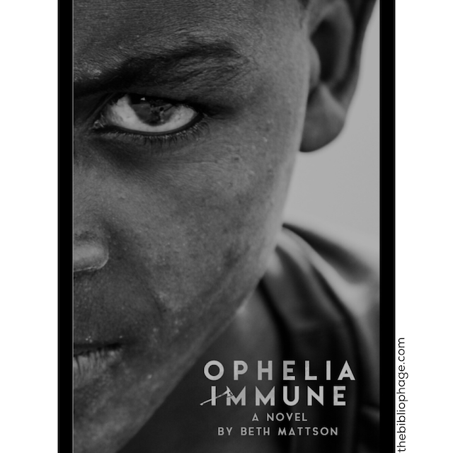 Book Review: Ophelia Immune by Beth Mattson