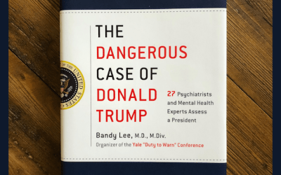 Book Review: The Dangerous Case of Donald Trump, edited by  Bandy X. Lee