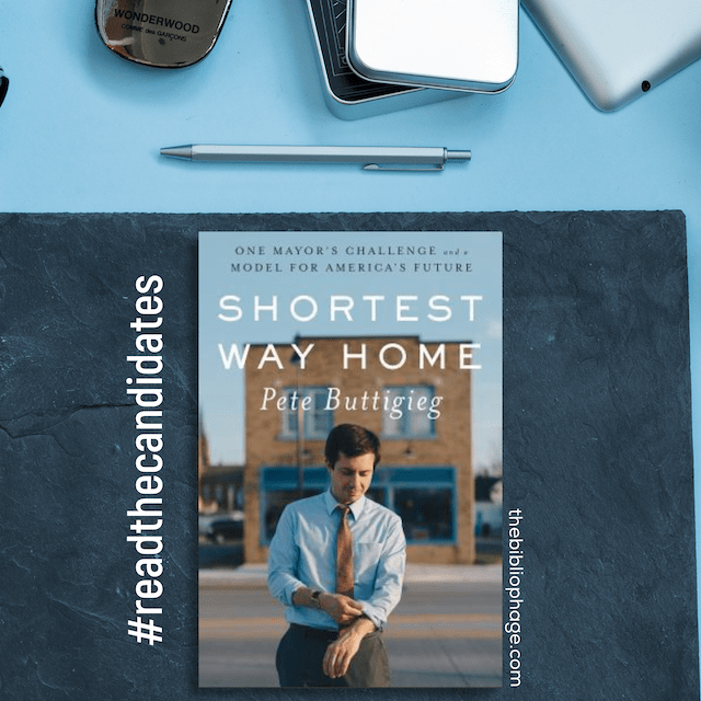 Shortest Way Home by Pete Buttigieg