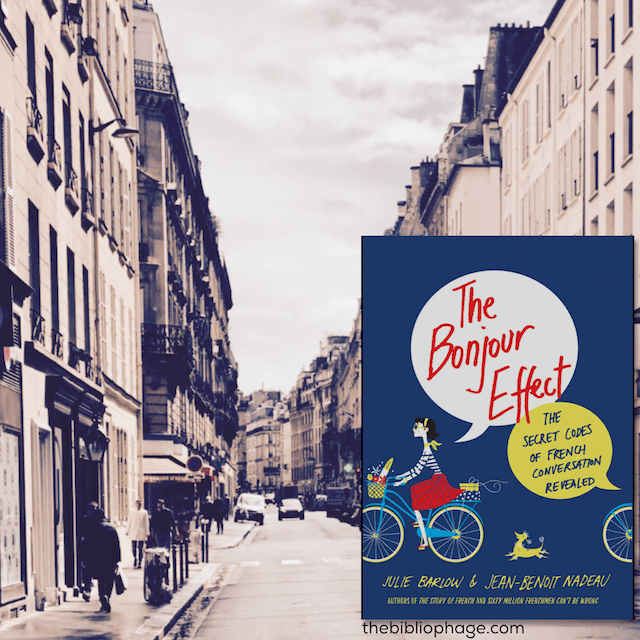 Book Review: The Bonjour Effect by Julie Barlow and Jean-Benoit Nadeau