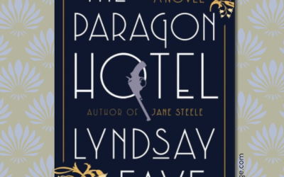 Book Review: The Paragon Hotel by Lyndsay Faye