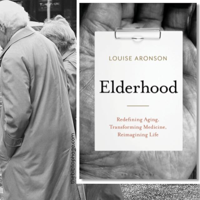 Elderhood by Louise Aronson