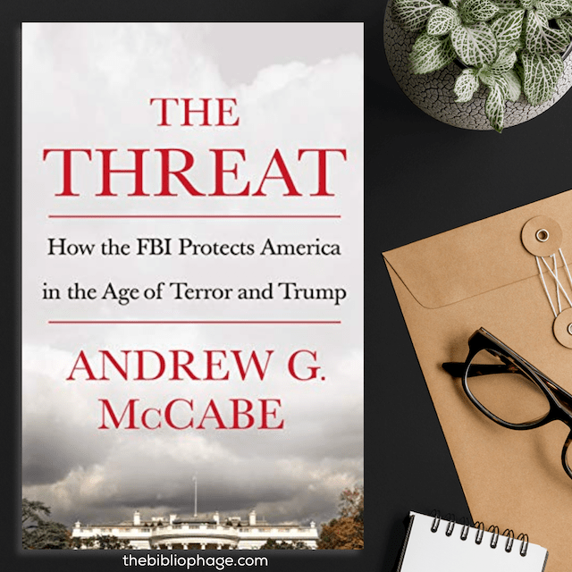 Book Review: The Threat by Andrew McCabe
