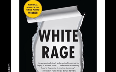 Book Review: White Rage by Carol Anderson, Ph. D.