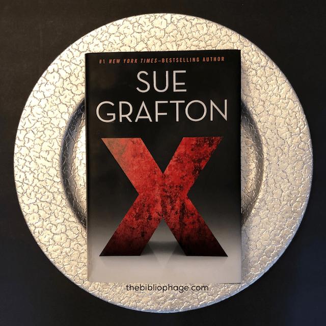 X by Sue Grafton (Kinsey Millhone 24)