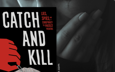 Book Review: Catch and Kill by Ronan Farrow