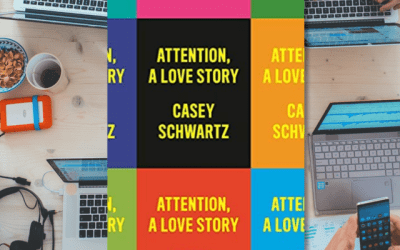 Book Review: Attention, A Love Story by Casey Schwartz