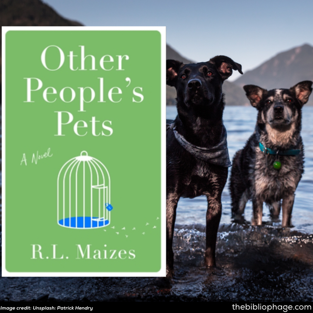 R.L. Maizes: Other People's Pets