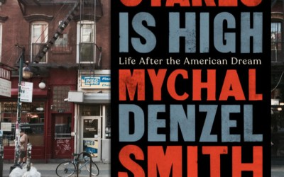 Mychal Denzel Smith on why Stakes is High: Life After the American Dream (Book Review)