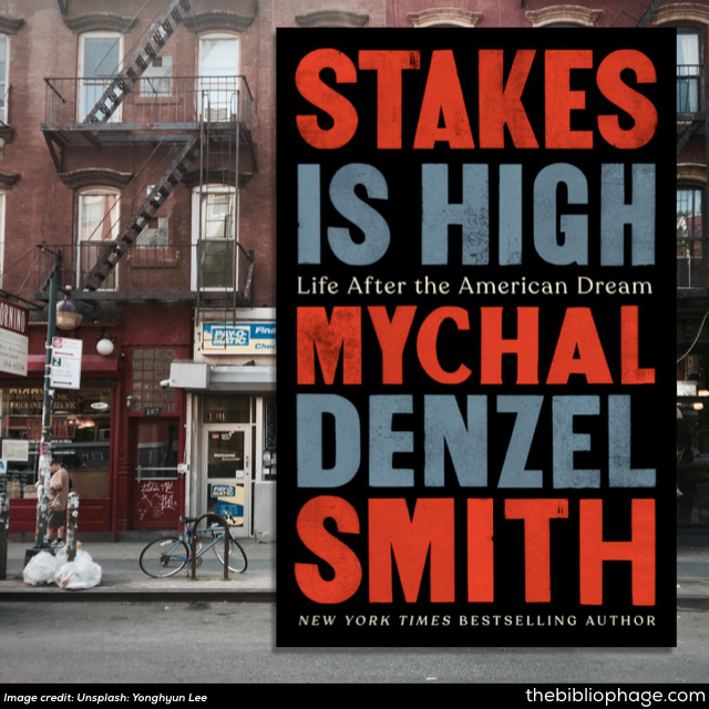 Mychal Denzel Smith: Stakes is High