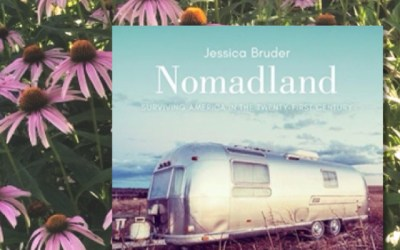 In Nomadland from Jessica Bruder the American Dream goes Houseless (Book Review)