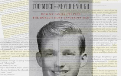 Dysfunctional Family Extraordinaire: Too Much and Never Enough by Mary Trump, Ph.D. (Book Review)