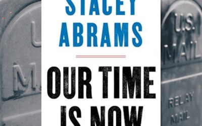 Stacey Abrams on a Fair America: Our Time is Now (Book Review)