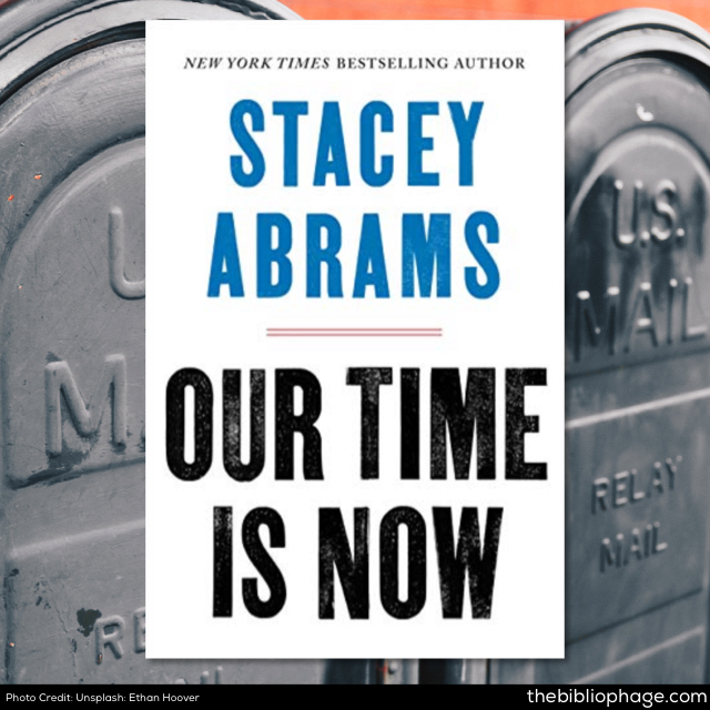 Stacey Abrams: Our Time is Now